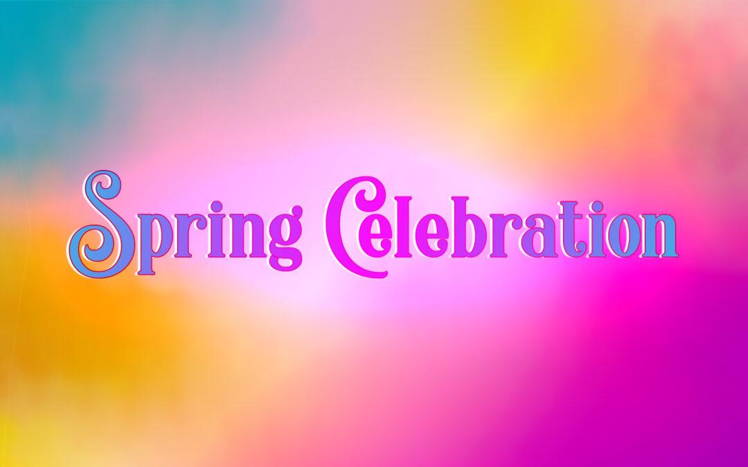 Spring Celebration Playlist!