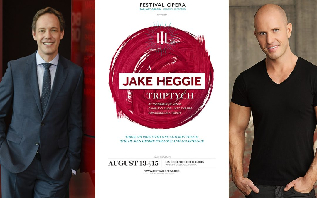 Opera Joe Interviews Composer Jake Heggie and Festival Opera General Director Zachary Gordin